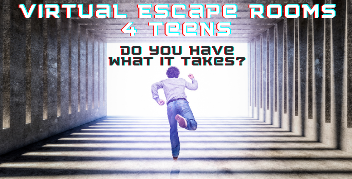 Teenager running down a corridor with the title: Virtual Escape Rooms